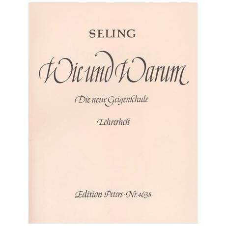 Seling, H.: Violinschule – Wie und Warum