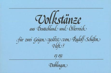 Schäfer, R.: Volkstänze aus Deutschland und Österreich Band 4