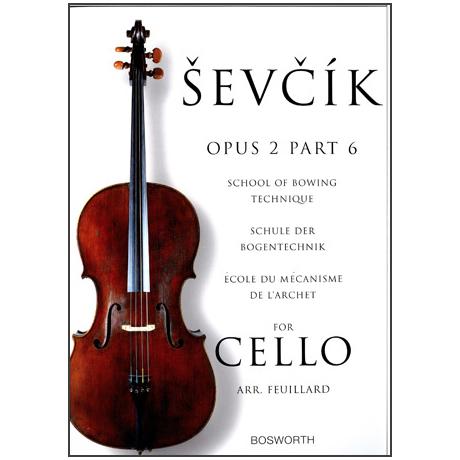 Sevcik, O.: Schule der Bogentechnik für Cello op. 2 Heft 6