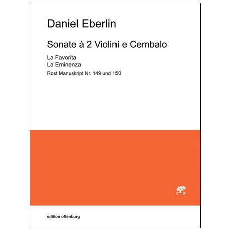 Eberlin, D.: 2 Triosonaten »La Favorita« und »La Eminenza«