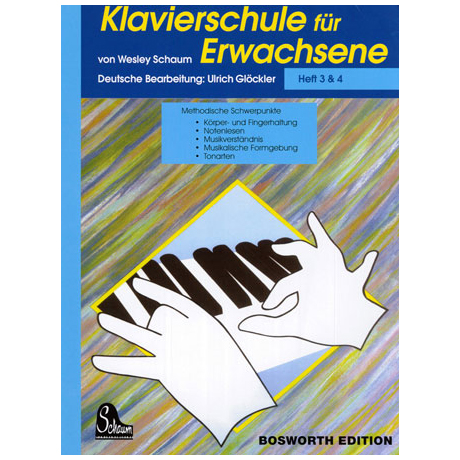 Schaum, J. W.:– Klavierschule für Erwachsene 3 & 4