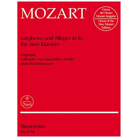 Mozart, W. A.: Larghetto und Allegro KV deest Es-Dur