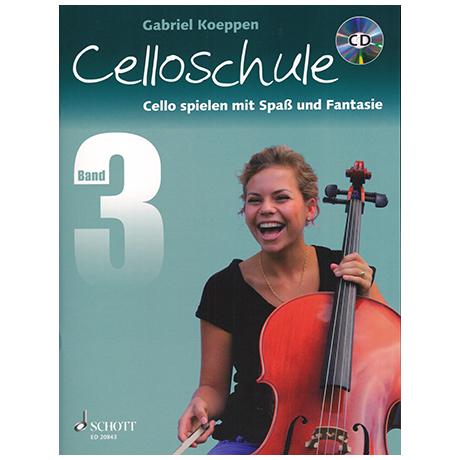 Koeppen, G.: Cello spielen mit Spaß und Fantasie Band 3 (+CD) - Schule