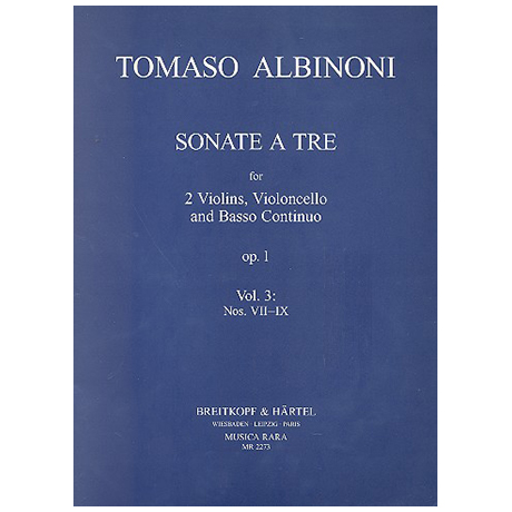 Albinoni, T.: Sonate a tre Op. 1 Band 3 (Nr. 7-9)