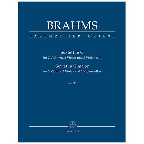 Brahms, J.: Sextett für zwei Violinen, zwei Violen und zwei Violoncelli G-Dur Op. 36