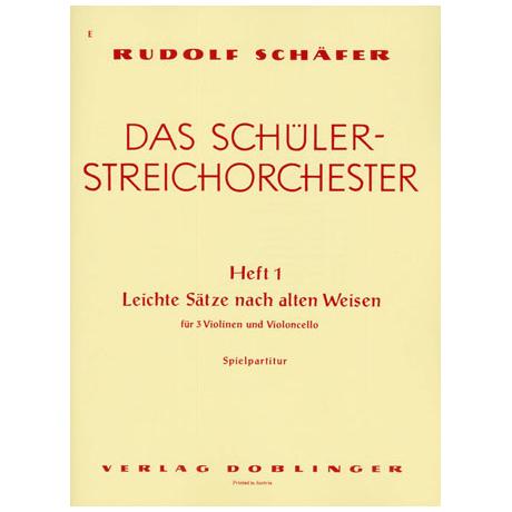 Schäfer, R.: Das Schülerstreichorchester Band 1