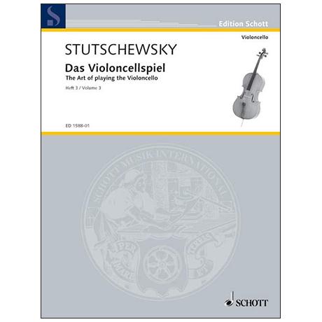 Stutschewsky, J.: Das Violoncellospiel Band 3