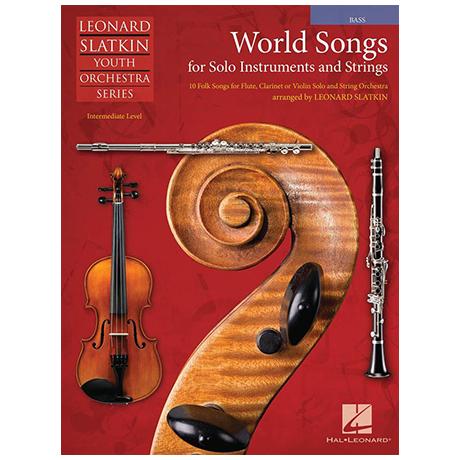 Slatkin, L.: World Songs for Solo Instruments and Strings – Einzelstimme Kontrabass