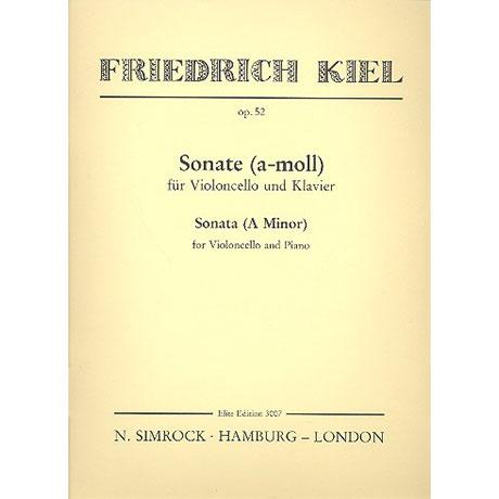Kiel, F.: Sonate a-moll Op.52