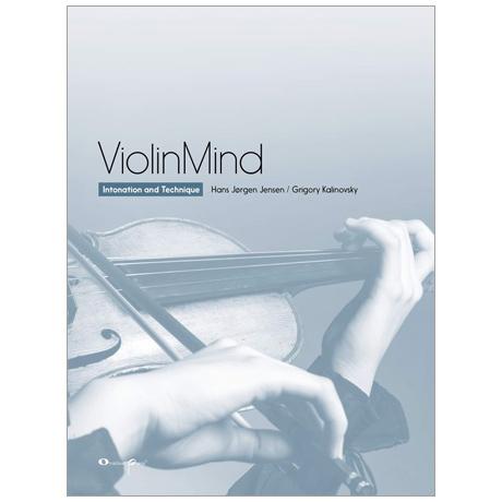 Jensen, H.-J./Kalinovsky, G.: ViolinMind – Intonation and Technique