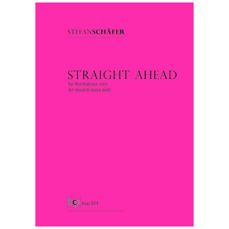 Schäfer, S.: Straight Ahead