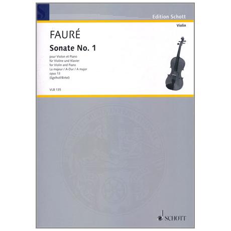 Fauré, G.: Violinsonate Nr. 1 Op. 13 A-Dur