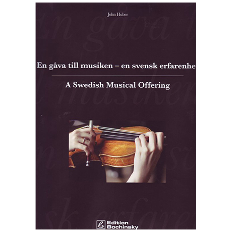 Huber, J.: A Swedish Musical Offering
