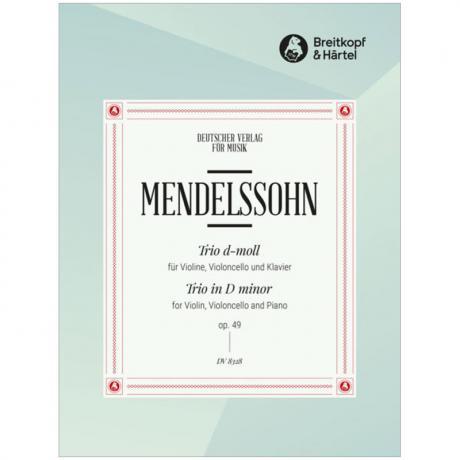 Mendelssohn Bartholdy, F.: Klaviertrio Op. 49 MWV Q 29 d-Moll