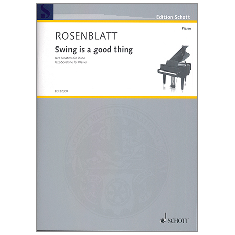 Rosenblatt, A.: Swing is a good thing