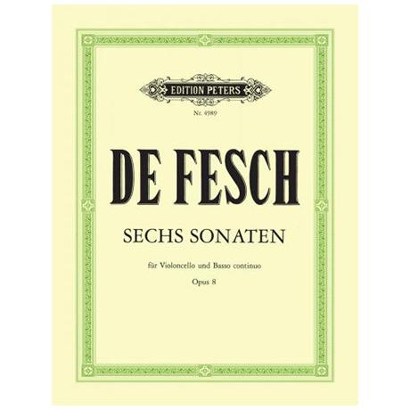 Fesch, W. d.: Sechs Sonaten op.8