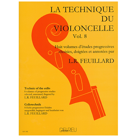 Feuillard: La technique du violoncelliste Band 8
