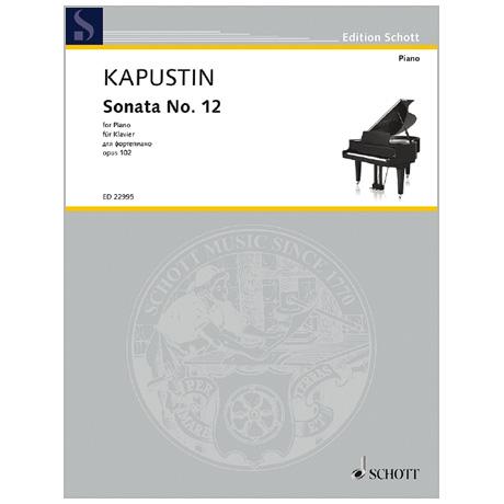 Kapustin, N.: Klaviersonate Nr. 12 Op. 102 (2001)