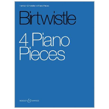 Birtwistle, H.: 4 Piano Pieces