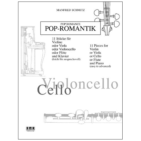 Schmitz, M.: Pop-Romantik – Violoncello