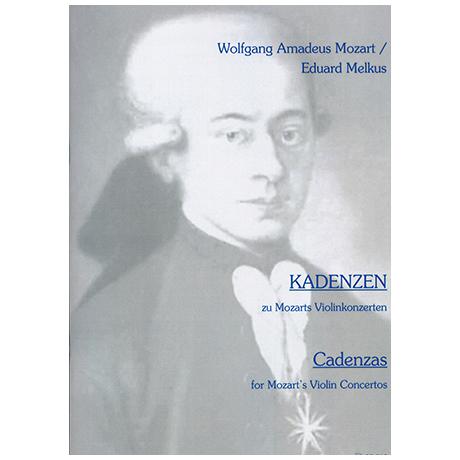 Melkus, E.: Kadenzen zu W. A. Mozarts Violinkonzerten