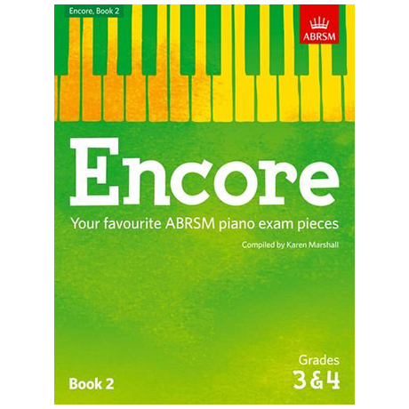 ABRSM: Encore – Your favourite ABRSM violin exam pieces Book 2 Grade 3 & 4
