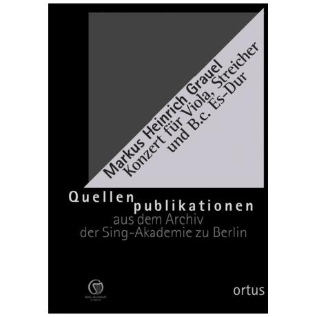 Grauel, M.H.: Konzert für Viola, Streicher und B.c. Es-Dur