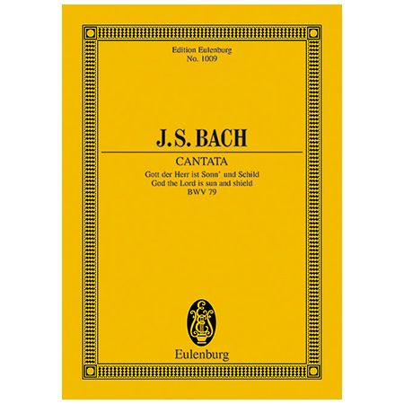 Bach, J. S.: Kantate BWV 79 »Festo Reformationis«