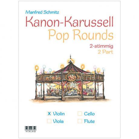 Schmitz, M.: Kanon-Karussell – Pop Rounds 2-stimmig (Violine)