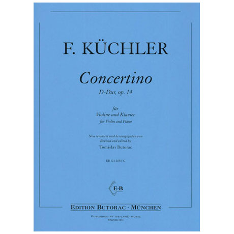 Küchler, F.: Concertino D-Dur Op.14