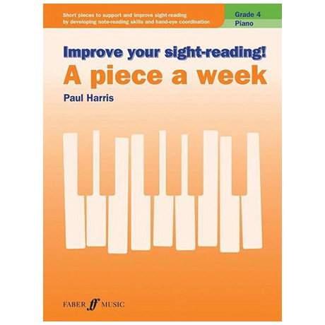 Harris, P.: Improve your sight-reading! A Piece a Week Grade 4