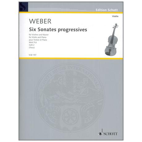 Weber, C. M. v.: 6 Violinsonates progressives WeV P. 6 Heft 2