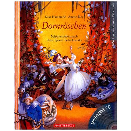 Dornröschen - Ballett nach Tschaikowski (+CD)