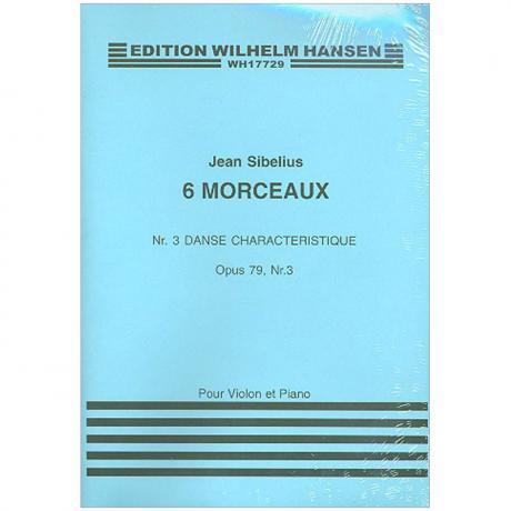 Sibelius, J.: Aus »6 Morceaux« Nr. 3 Danse characteristique Op. 79/3 (1916)
