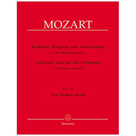 Badura-Skoda, P.: Kadenzen, Eingänge und Auszierungen zu den Klavierkonzerten von Wolfgang Amadeus Mozart