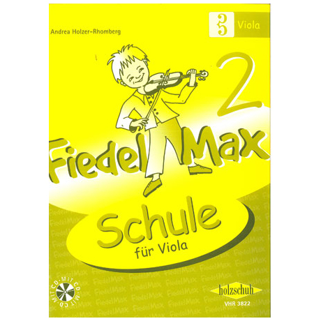 Holzer-Rhomberg, A.: Fiedel-Max Schule für Viola Band 2 (+CD)