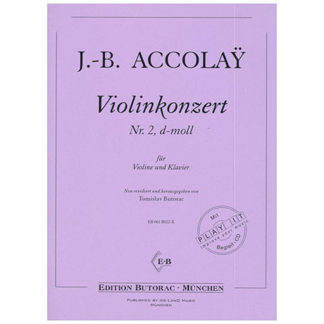 Accolay, J. B.: Violinkonzert Nr. 2 d-Moll (+CD)
