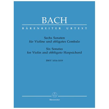 Bach, J. S.: 6 Violinsonaten BWV 1014 - BWV 1019