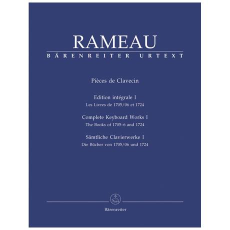 Rameau, J.: Sämtliche Clavierwerke Band I