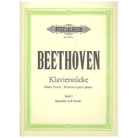 Beethoven, L. v.: Klavierstücke Band I