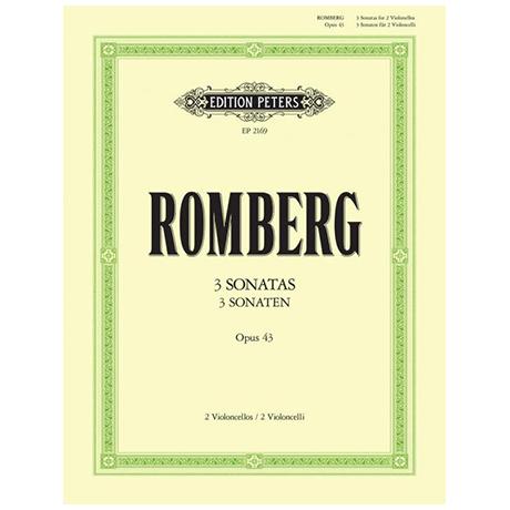 Romberg, B.: 3 Violoncellosonaten Op. 43