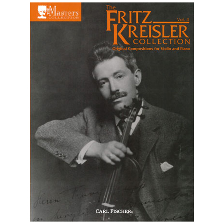 The Fritz Kreisler Collection Band 4
