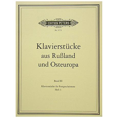 Klavierstücke aus Russland und Osteuropa Band III Heft 1