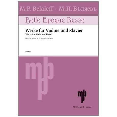 Belle epoque russe : Werke für Violine und Klavier
