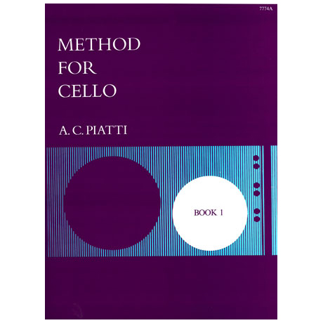 Piatti, A. C.: Method for Cello Vol. 1