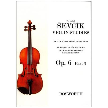 Sevcik, O.: Violinschule für Anfänger Op. 6, Heft 3