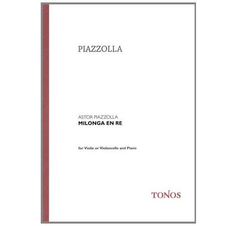 Piazzolla: Milonga en Re