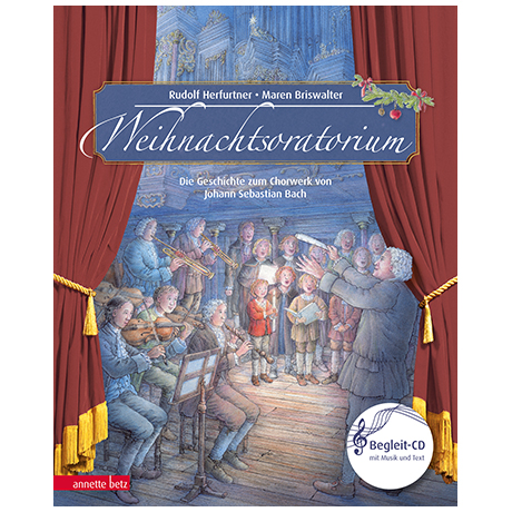 Herfurtner, R./Briswalter, M.: Das Weihnachtsoratorium Teil I-III (+Audio-CD)