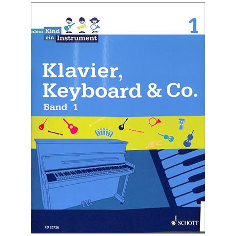 Jedem Kind ein Instrument  Klavier, Keyboard & Co. Band 1