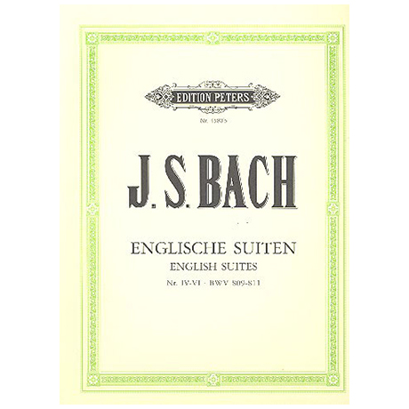 Bach, J. S.: Englische Suiten Band II BWV 809-811